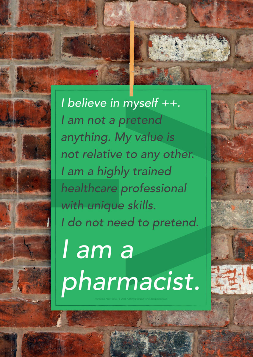DOSE Publishing Believe Poster Series I am a pharmacist